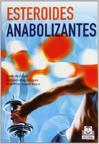 9788499103921: Esteroides anabolizantes (Spanish Edition)