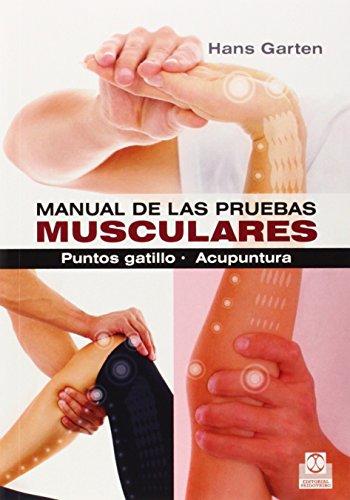 Manual de las pruebas musculares : puntos: Garten, Hans
