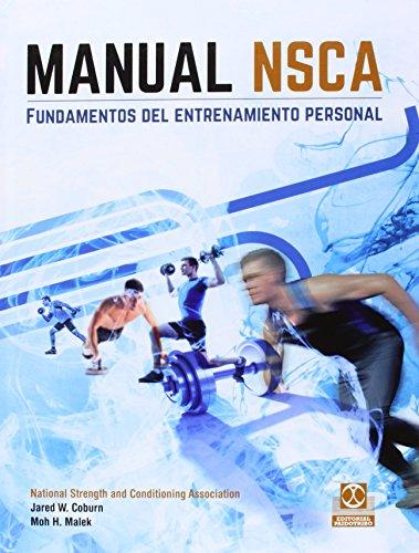 Manual NSCA. Fundamentos del entrenamiento personal: jared w. coburn