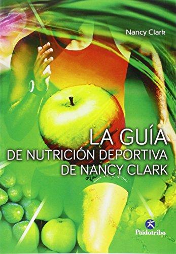 9788499105680: GU�A DE NUTRICI�N DEPORTIVA DE Nancy Clark, LA