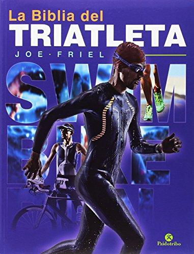 9788499107011: La Biblia del triatleta (Deportes)