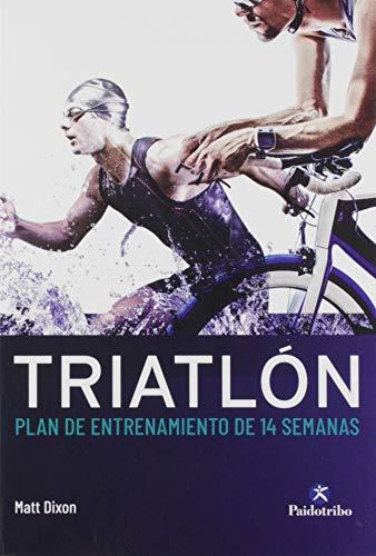 9788499107561: Triatlón. Plan de entrenamiento de 14 semanas (Deportes)