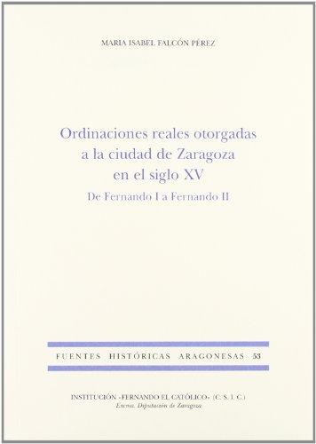 Ordinaciones reales otorgadas a la ciudad de: Falcón Pérez, María