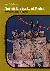 Sos en la Baja Edad Media. Una: Juan Abella Samitier