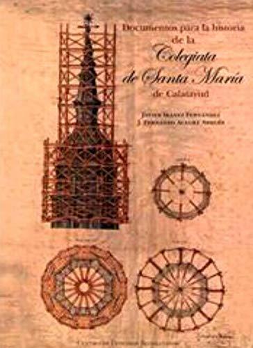 Documentos para la historia de la Colegiata: Javier Ibáñez Fernández