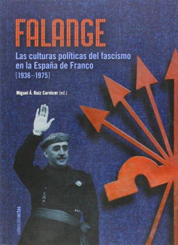 9788499112169: Falange - Las Culturas Politicas Del Fascismo En La España De Franco