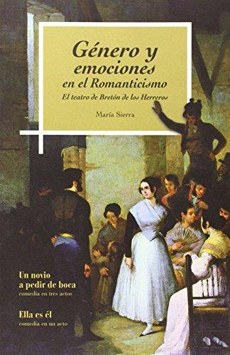9788499112183: Género y emociones en el Romanticismo: El teatro de Bretón de los Herreros