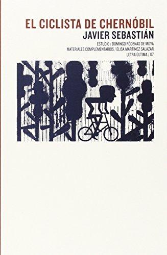 9788499112916: El ciclista de Chernóbil