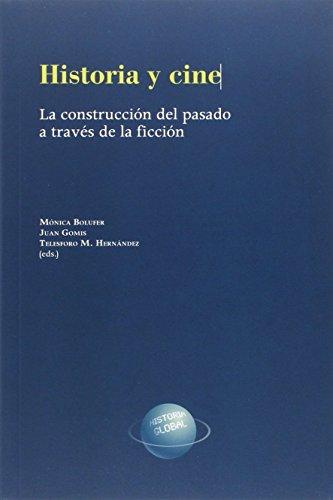 Historia y cine. La construcción del pasado a través de la ficción: Mónica ...
