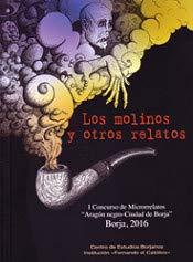 Los Molinos y otros relatos. I Concurso: VV.AA.