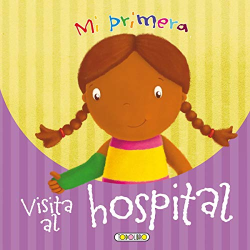 9788499132297: Mi primera visita al hospital (Hazte mayor)