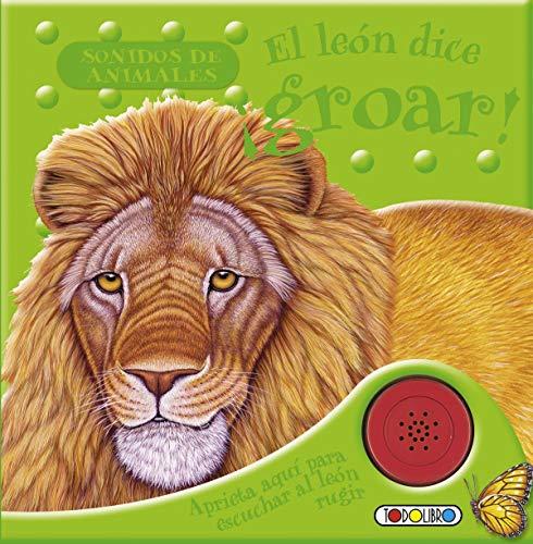 9788499133133: El león dice ¡groar!