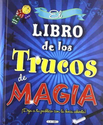 9788499134420: El libro de los trucos de magia