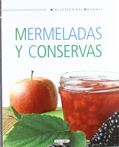9788499135090: Mermeladas y conservas (Biblioteca del gourmet)