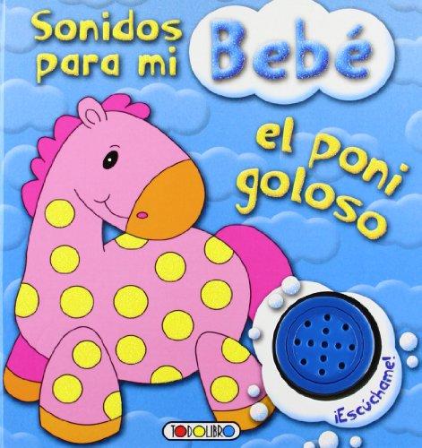 9788499135618: El poni goloso