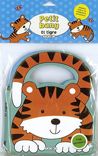 9788499136011: El tigre (Petit bany)