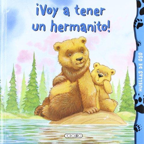 9788499136271: ¡Voy a tener un hermanito! (Huellas de oso)