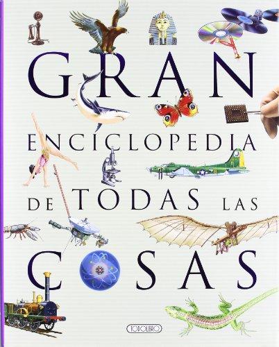 9788499136370: Gran enciclopedia de todas las cosas (El gran libro de...)