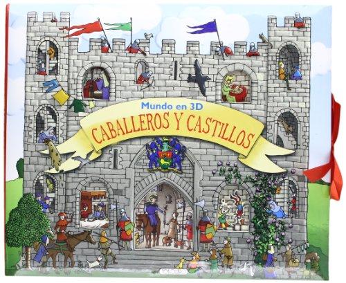 9788499136912: Caballeros y castillos (Mundo en 3D)