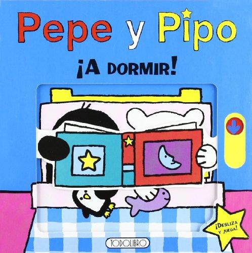 9788499137315: ¡A dormir! (Pepe y Pipo)