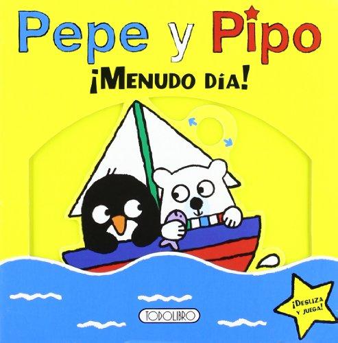 9788499137322: ¡Menudo día! (Pepe y Pipo)