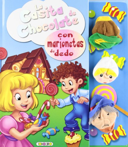 9788499138480: La casita de chocolate (con marionetas de dedo)