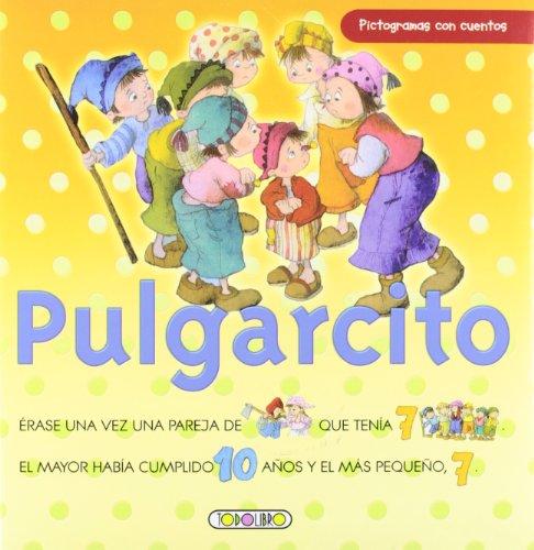 Pulgarcito. Pictogramas con cuentos. (A partir 4 años).: Ruiz, Celia (textos) / Marifé ...