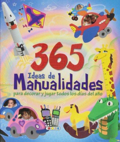 9788499139869: 365 ideas de manualidades
