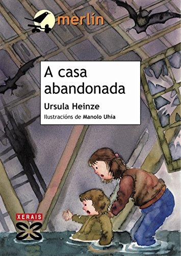 9788499140599: A casa abandonada / The abandoned house (Galician Edition)