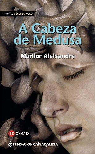 9788499140988: A Cabeza De Medusa / Medusas's Head (Fora De Xogo / Offsides) (Galician Edition)