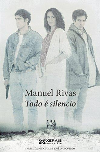 9788499141695: Todo é silencio (Edición Literaria - Narrativa)