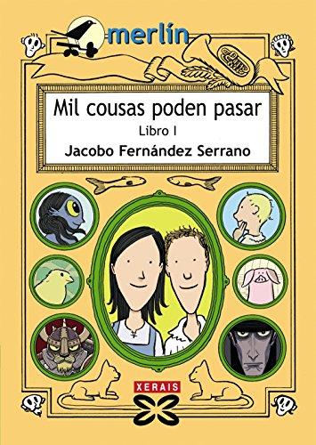 9788499141886: Mil cousas poden pasar. Libro I (Infantil E Xuvenil - Merlín - De 9 Anos En Diante)