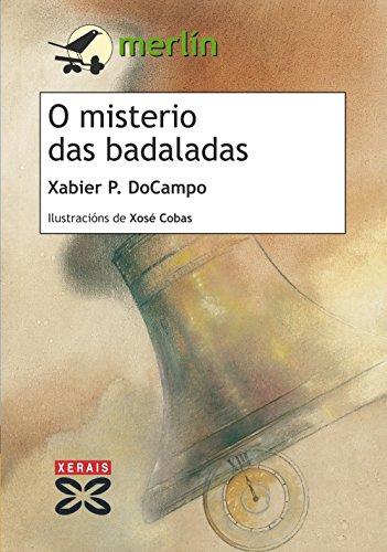 O misterio das badaladas (Paperback) - Xabier P. Docampo