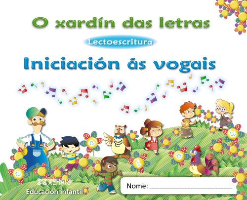 9788499142555: O xardín das letras. Iniciación ás vogais (Papeliños) - 9788499142555