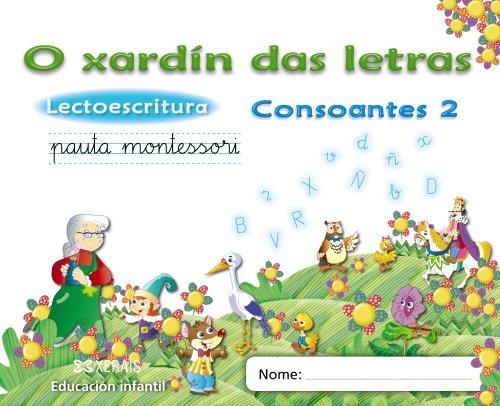9788499142593: O xardín das letras. Consoantes 2