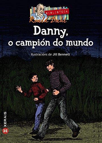 9788499142647: Danny, o campión do mundo / Danny the Champion of the World (Merlín) (Galician Edition)