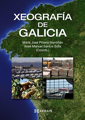 9788499143064: Xeografía de Galicia (Obras De Referencia - Xerais Universitaria - Historia E Xeografía)