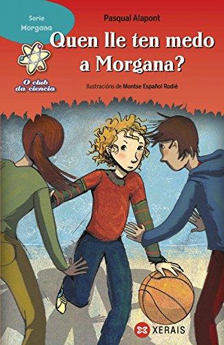 QUEN LLE TEN MEDO A MORGANA?: ALAPONT, PASQUAL
