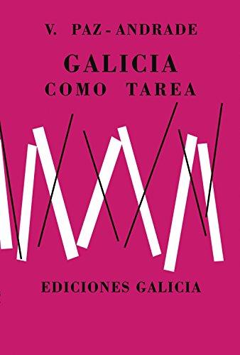 9788499143798: Galicia como tarea. Facsímile (Edición Literaria - Alternativas)