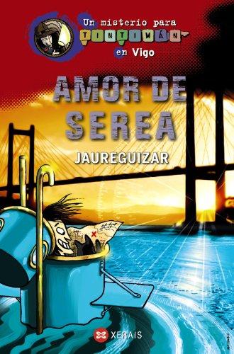 9788499144856: Amor De Serea (Infantil E Xuvenil - Sopa De Libros - Un Misterio Para Tintimán)