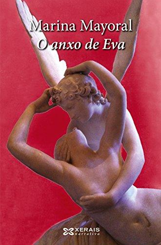 9788499145167: O anxo de Eva (Edición Literaria - Narrativa)