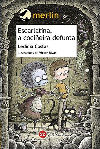 9788499147390: Escarlatina, a coci�eira defunta