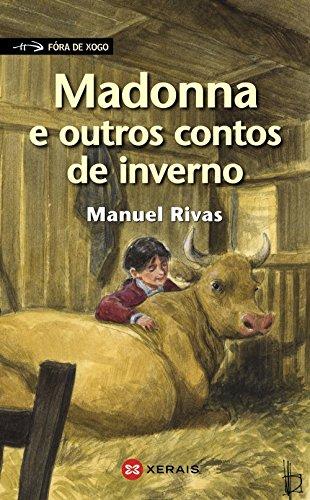 9788499149066: Madonna e outros contos de inverno (Infantil E Xuvenil - Fóra De Xogo) (Galician Edition)