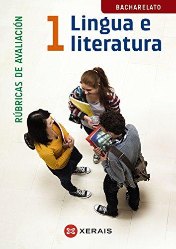9788499149714: Lingua e Literatura 1º Bacharelato. Rúbricas de avaliación (Libros De Texto - Bacharelato - Lingua Galega)