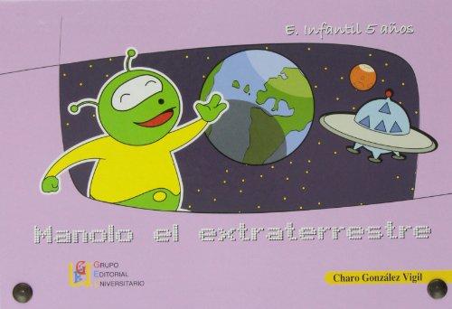 9788499150161: Manolo el extraterrestre