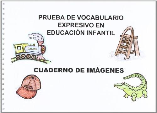 9788499150581: PRUEBA DE VOCABULARIO EXPRENSIVO EN EDUCACION INFANTIL.MANUAL