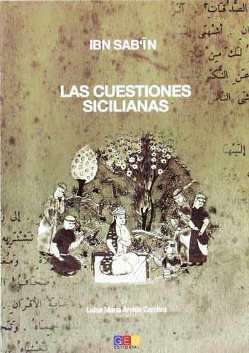 Ibn Sabín : las cuestiones sicilianas: Luisa María Arvide