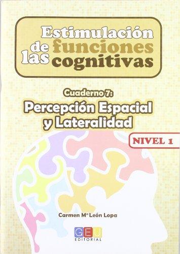 9788499154299: Estimulación de las funciones cognitivas. Nivel 1. Cuaderno 7: Percepción espacial y lateralidad