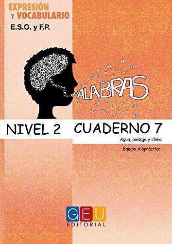 9788499154442: Palabras, expresión y vocabulario, nivel 2. Cuaderno 7