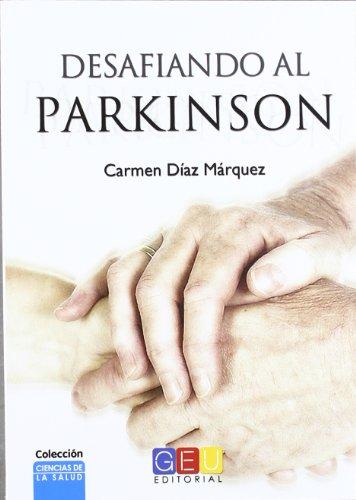 9788499155166: Desafiando Al Parkinson - 2ª Edición